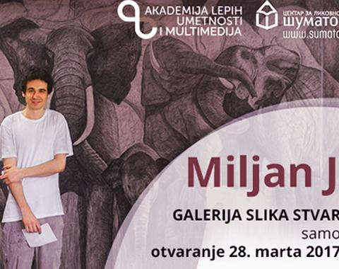 Posetite samostalnu izložbu Miljana Jotića