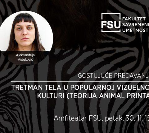 Gostujuće predavanje na FSU: Tretman tela u popularnoj vizuelnoj kulturi (animal print)