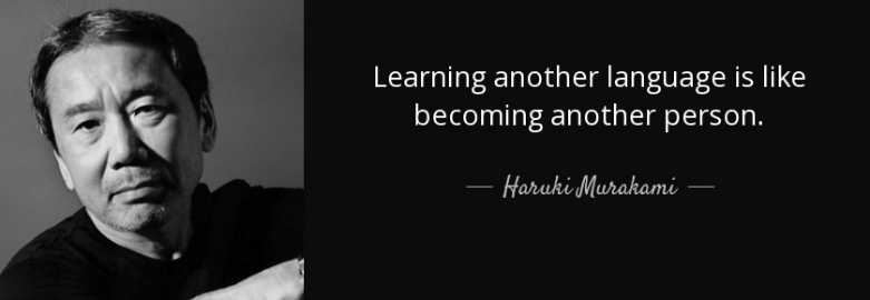 quote-learning-another-language-is-like-becoming-another-person-haruki-murakami-46-78-66