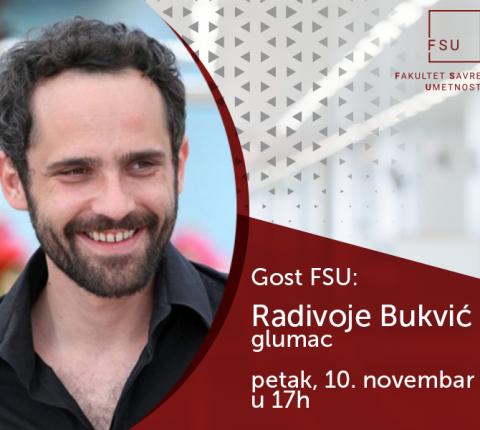 Glumac Radivoje Bukvić gost studenata FSU