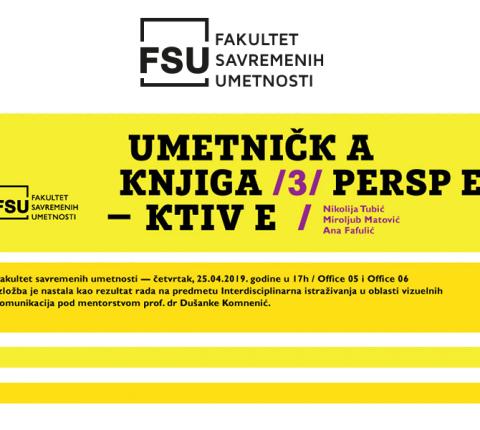 """Izložba studenata doktorskih studija slikarstva """"Tri perspektive"""" na FSU"""